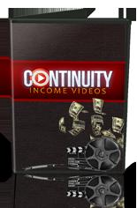 ContinuityIncomeVids